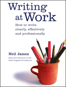 Writing at Work by Neil James